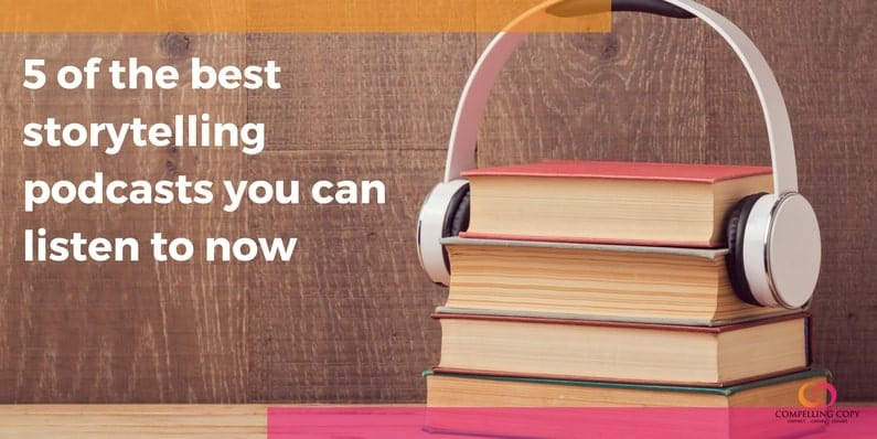 5 of the best storytelling podcasts you can listen to now