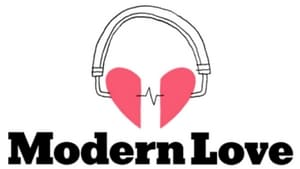 Modern Love, a storytelling podcast